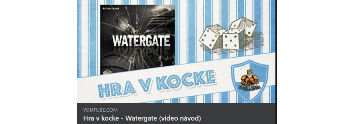 Videonávod na Watergate